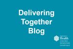 Delivering Together Blog Image