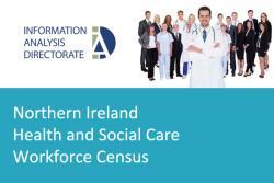 Northern Ireland Health & Social Care Workforce Census