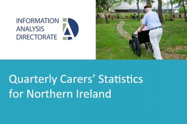Quarterly Carers' Statistics for Northern Ireland