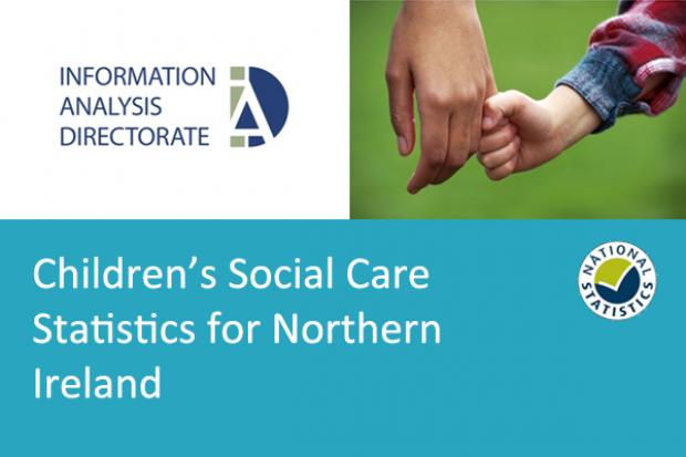 Children's social care statistics for Northern Ireland