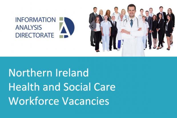 Northern Ireland Health & Social Care Workforce Vacancies